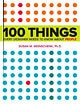 100 Things Every Designer Needs to Know About People - By Susan Weinschenk