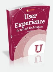 User Experience, Practical Techniques, Volume 1