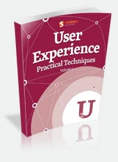 User Experience, Practical Techniques, Volume 2