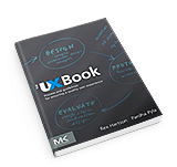 The UX Book: Process and Guidelines for Ensuring a Quality User Experience - By Pardha S. Pyla